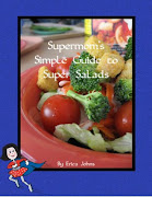 Supermom's Simple Guide to Super Salads