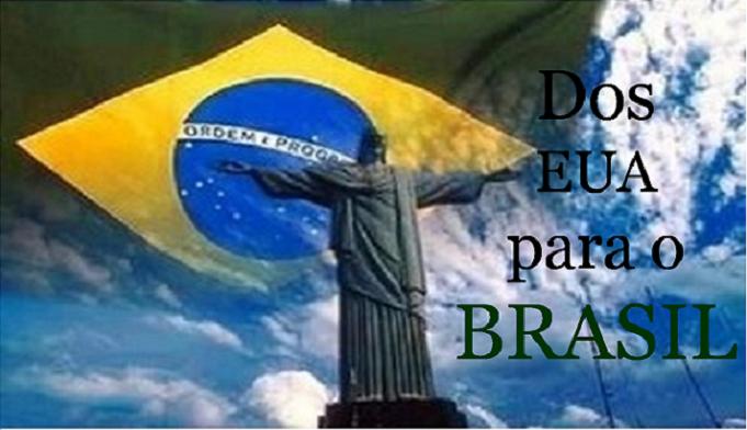 Dos EUA para o BRASIL