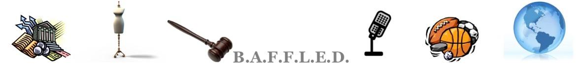 B.A.F.F.L.E.D.