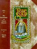 Tear Soup, A Recipe For Healing After Loss
