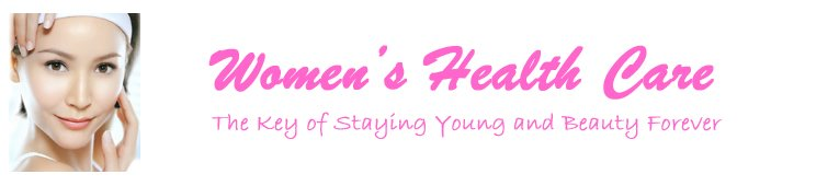 Women's Health Care, Health Information, Healthy Living