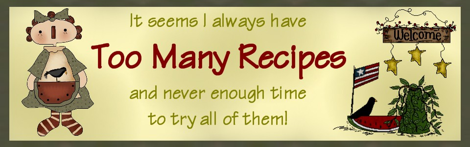 Too Many Recipes