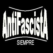 Antifascista por siempre !!