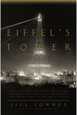 Eiffel&#8217;s Tower By Jill Jonnes