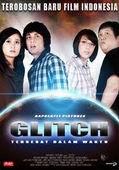 GLITCH : TERSESAT DALAM WAKTU