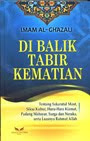 DI BALIK TABIR KEMATIAN (Imam al-Ghazali)