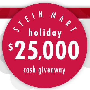 Stein Mart $25,000 Holiday Cash Giveaway
