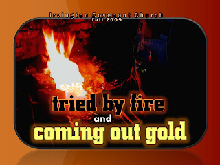 Tried By Fire Coming Out Gold