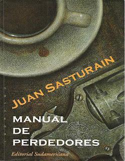 Manual de perdedores de Juan Sasturain