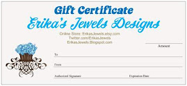 Gift Certificates Available for Erika's Jewels Designs