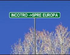 Incotro --? Spre Europa