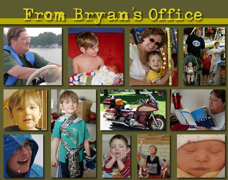 From Bryan's Office...