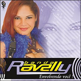 Banda Ravelly   Envolvendo Você | músicas