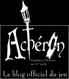 Acheron - le blog officel du jeu de rle