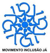 O MOVIMENTO INCLUSÃO JÁ é um movimento de cidadania
