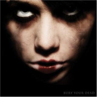 Bury Your Dead - Bury Your Dead