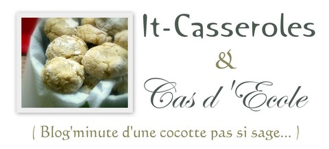 It-Casseroles & Cas d'Ecole