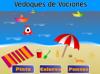 VEDOQUES DE VACACIONES