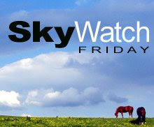 Sky Watch Friday!