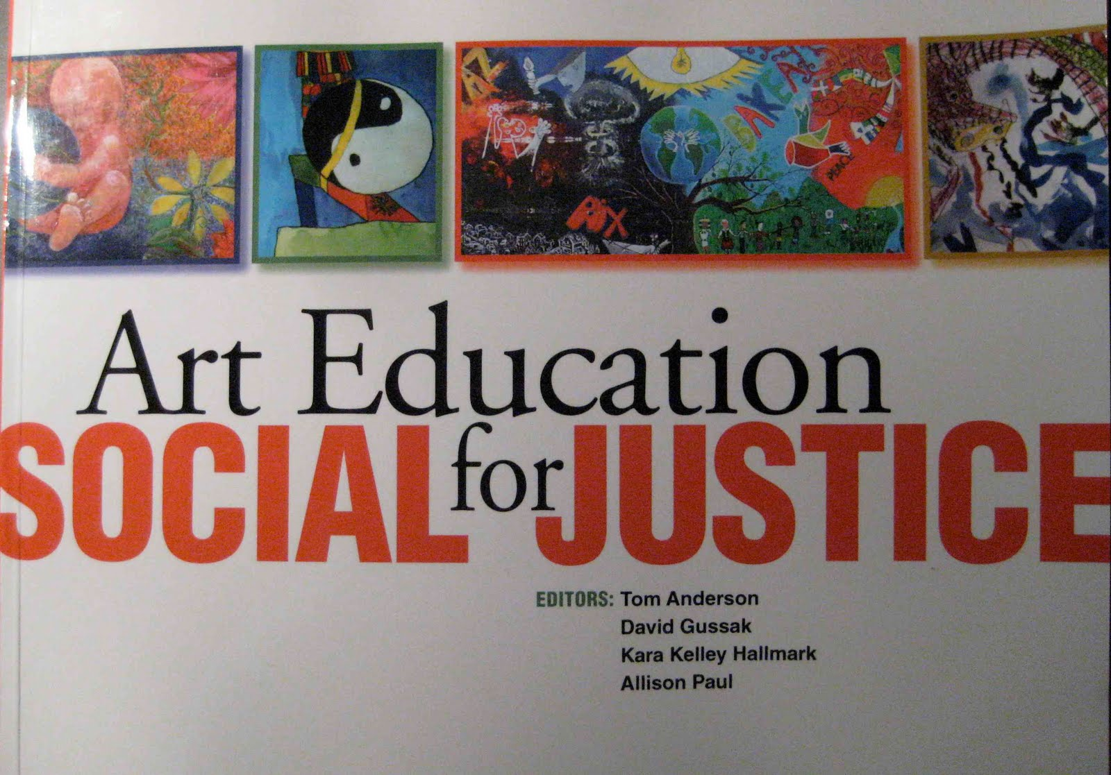 Education for social justice published by the national art education