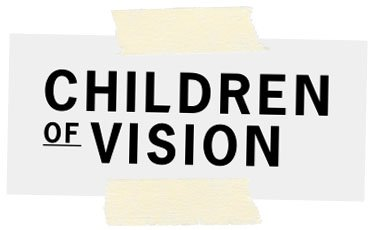 Children of Vision