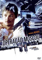 Operação Moscou – 2008