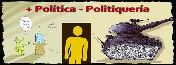 + Política - Politiquería