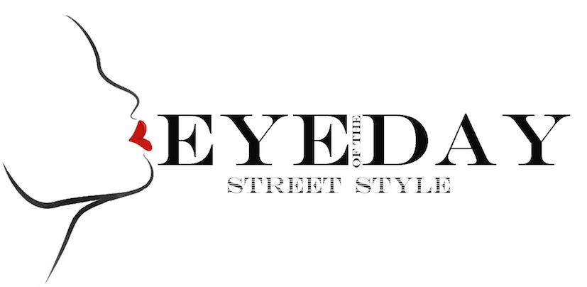 Eye of the day - Street Style -