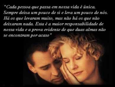 É só o amor que conhece o que é verdade...