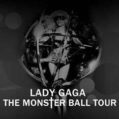 Lady GaGa - Monster Ball Tour