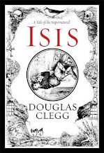 """Isis"" by Douglas Clegg"