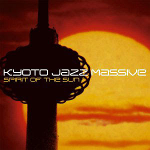 Kyoto Jazz Massive - Eclipse