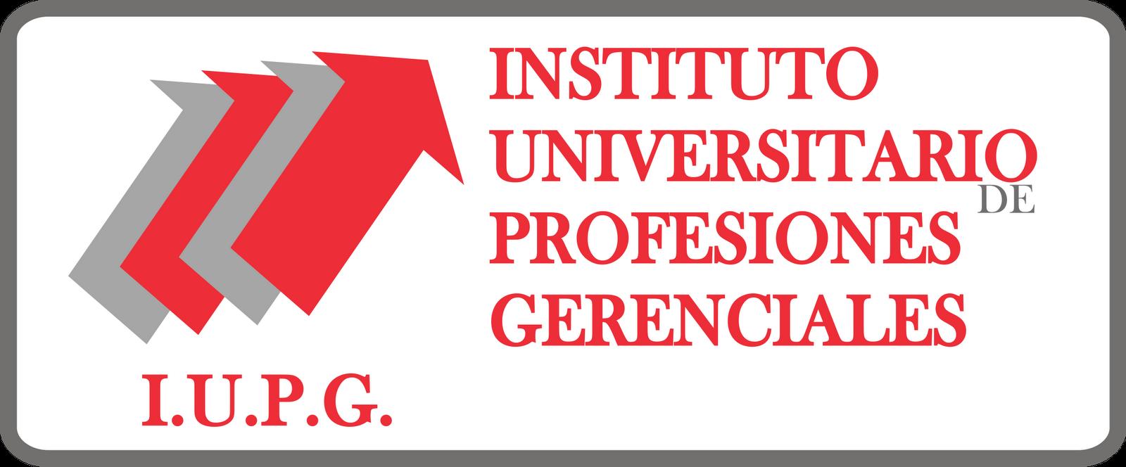 IUPG _INSITUTO UNIVERSITARIO DE PROFESIONES GERENCIALES