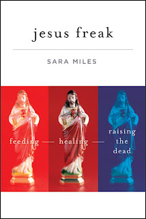 Cover of Sara Miles - Jesus Freak