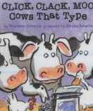 Book cover of Click, Clack, Moo: Cows That Type by Doreen Cronin, illustrated by Betsy Lewin