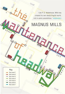 Cover picture of The Maintenance of Headway by Magnus Mills