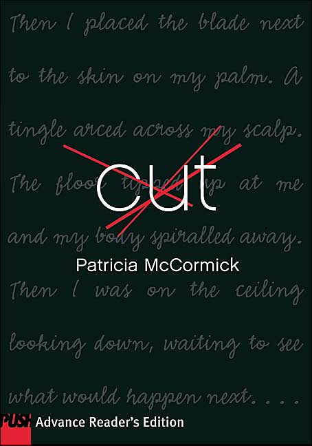 analysis of cut by patricia mccormick Living through lit: why dark young-adult books shouldn't be banned cut by patricia mccormick maybe cut did induce the specific actions this girl took.