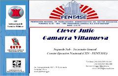 CLEVER JULIO GAMARRA VILLANUEVA, EX SEGUNDO SUBSECRETARIO GENERAL NACIONAL- CEN FENTASE