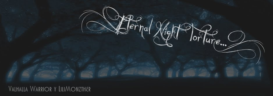 #Eternal Night Torture...