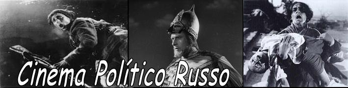 Cinema Político Russo