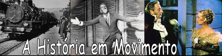 A História em Movimento