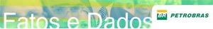 Blog da Petrobras - Fatos e Dados