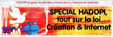 Signaitaire sur SVM : HADOPI Signez la pétition contre la loi création et internet