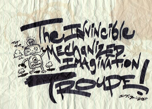 The Invincible Mechanized Imagination Troupe