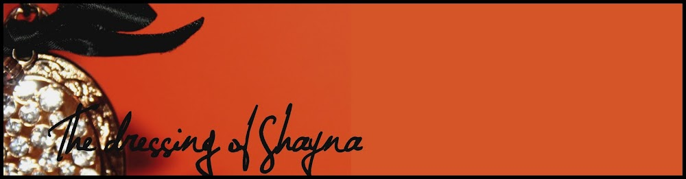 The dressing of Shayna