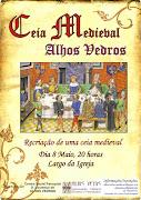 A anteceder a 3ª Feira Medieval, vamos realizar outra Ceia no dia 8 de Maio, .