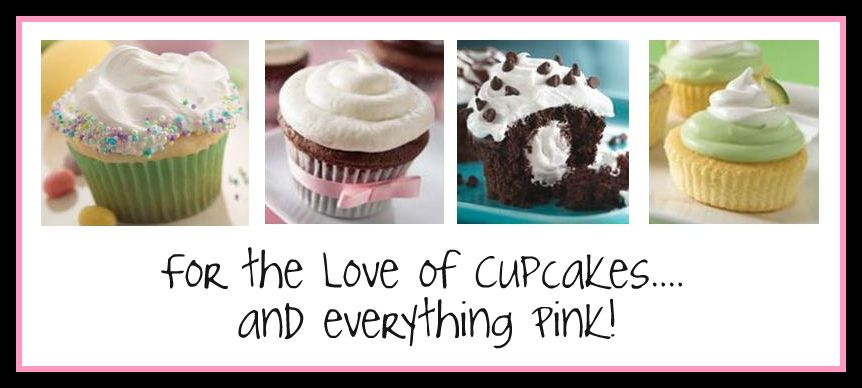 For the Love of Cupcakes and Everything Pink