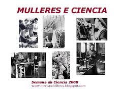 """""""MULLERES NA CIENCIA"""""""