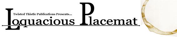Loquacious Placemat