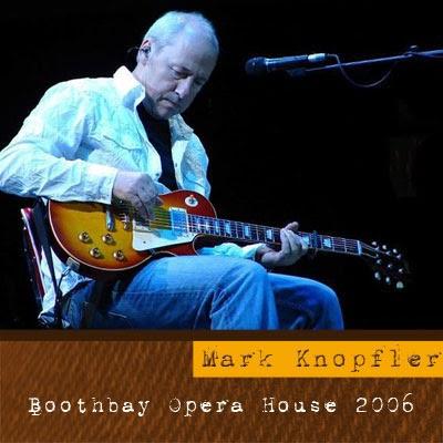 Mark knopfler 39 s music mark knopfler boothbay opera for House music 2006